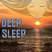Deep Sleep Music: Vivid Dreams, Relaxing & Spiritual, Transcendental - 眠くなる音楽