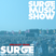 The Surge Music Show Podcast Monday 27th February 9pm