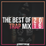 The Best Of 2016 Trap Mix