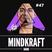 MINDKRAFT Radio Episode #47