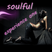 soulful experience one