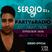 PARTY & RADIO Just Right Now SERƏIO_Dj.s Episode 006