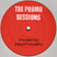 The Promo Sessions 11-15C - Mixed by psychowsky
