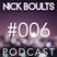 Nick Boults Podcast #006
