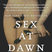 #52 – Sex, Sex Culture & Sex at Dawn with Christopher Ryan - Podcast