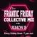 Frantic Friday Collective Mix With Simon B. - 10 July 2020 www.fantasyradio.stream