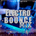 Electro Bounce Mix By Star Dj GMR