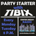 Party Starter with TIBIX @ Center Deejay Radio - ep. 4