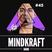 MINDKRAFT Radio Episode #45