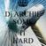 Dj Archie - Some Like It Hard