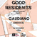 Gaudiano @ Good Residents (So Good 92.1 FM) 24.01.2018