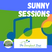 Sunny Sessions - 07 JAN 2021