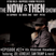 The Now & Then Show #027-Zo! & Corey Stoot