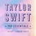 Pop Essentials - Taylor Swift