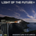 Light of the Future - Evening Way In A Trance 014