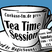Tea Time Session 003