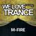 M-Fire - We Love Trance CE 023 with UCast - Classic Stage - 18.03.2017 - Club Chic - Poznań