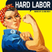 Hard Labor : Labor Day Weekend Mix