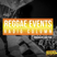 Reggae Events SummerSeason2017 puntata 34