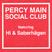 Percy Main Social Club. Ft. Hi & Saberhägen
