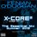 X-CORE: Essential Mix Summer 2012 (Part 2)