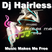 Dj Hairless - Music makes me free