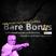 Bare Bon(u)s - Michael Gellman Special