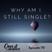 70: Why Am I Still Single? With Alex