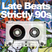 Late Beats - Strictly 90s