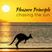 "Pleasure Principle ""Chasing The Sun"""