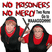 No Prisoners, No Mercy - Show 71