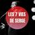 Les 7 vies de Serge : épisode 1