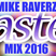 Mike Raverz Easter Mix 2016