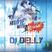 Dj Delly - Hit me with reggae
