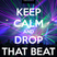 Drop that Beat!