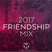 Tomorrowland 2017 - friendship mix