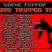 Sonic.Terror - Trippy Tripped Trip (LIVE on SSC Radio) [03.07.2011]