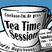 Tea Time Session 013