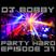 Dj Bobby - Party Hard Ep.37