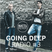 Matt & Kendo - GOING DEEP Radio #3