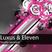 Luxus & Eleven - Studio Session 003 (14 Oct 2010)