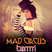 Mad Circus is coming to town