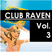 Club Raven - Volume 3