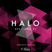 Halo Sessions #2 mixed by Jay Welch