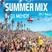 SUMMER MIX SESSION vol 1 2017