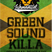 Green Sound Killa Exclusive Mixtape - Jah Moment