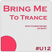 Bring Me To Trance with Christopher de Bart #U12