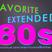 Favorite extended 80s