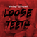 Loose Teeth v. 1 (January)