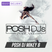 POSH DJ Mikey B 7.13.21 // 1st Song - Love Tonight (All I Need)
